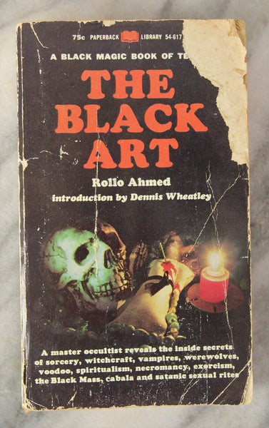 A Black Magic Book of Terror: The Black Art by Rollo Ahmed, Copyright 1968