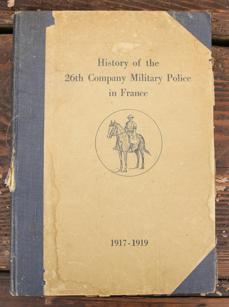 History of the 26th Company Military Police in France 1917 - 1919