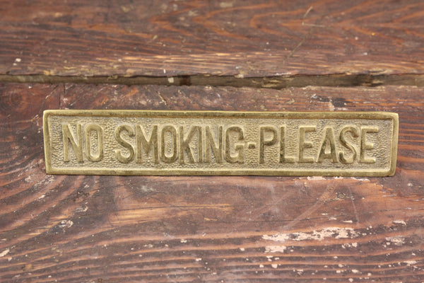 No Smoking Please Heavy Weighted Brass Desk Sign
