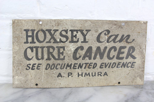 Hoxsey Can Cure Cancer, Handpainted Metal Sign by Leader Signs, Worcester, MA - 11x5