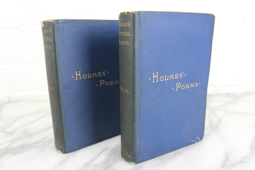 The Poetical Works of Oliver Wendell Holmes Two Volume Set, Copyright 1892