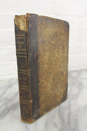 Light Shining in Darkness, Volume II, by William Huntington, S.S., Copyright 1806