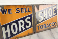We Sell Horse Shoe Tobacco Double Sided Antique Porcelain Flange Sign (Missing Flange)