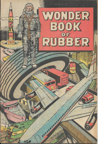 Wonder Book of Rubber, B.F. Goodrich Promotional Comic, 1960s