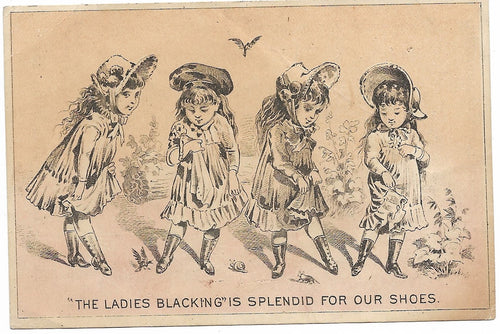 The Ladies Blacking Antique Trade Card - 4.5