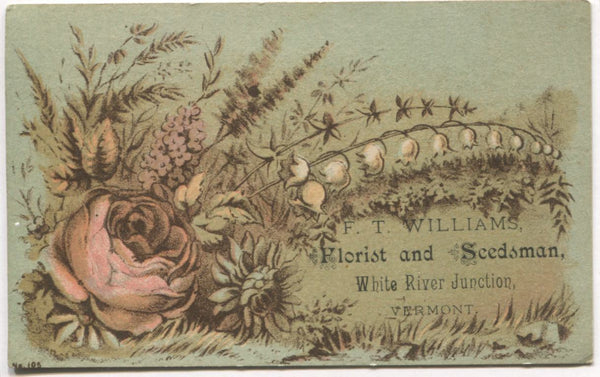 "F.T. Williams Florist, White River Jct, Vermont Antique Trade Card - 4"" x 2.5"""