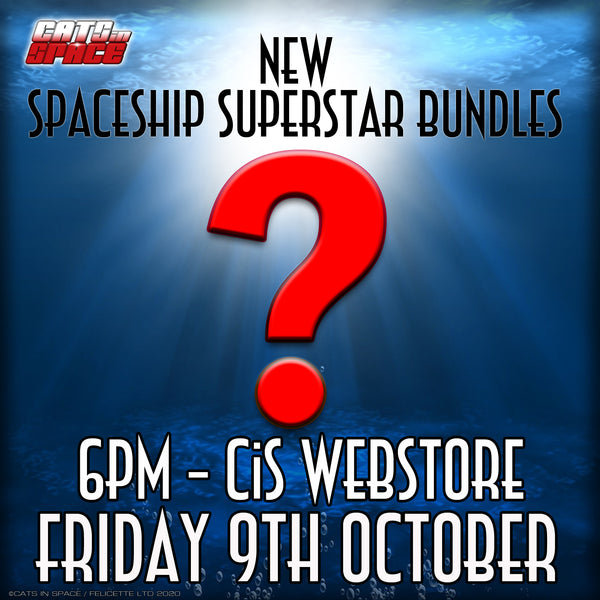 NEW SPACESHIP SUPERSTAR BUNDLES DUE 6pm FRIDAY 8th October!