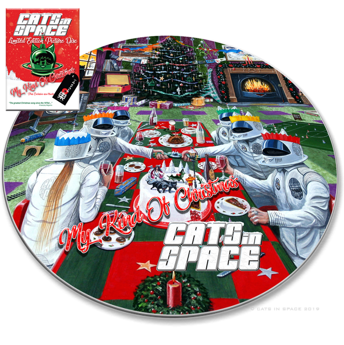 CATS IN SPACE - MY KIND OF CHRISTMAS PICTURE DISC