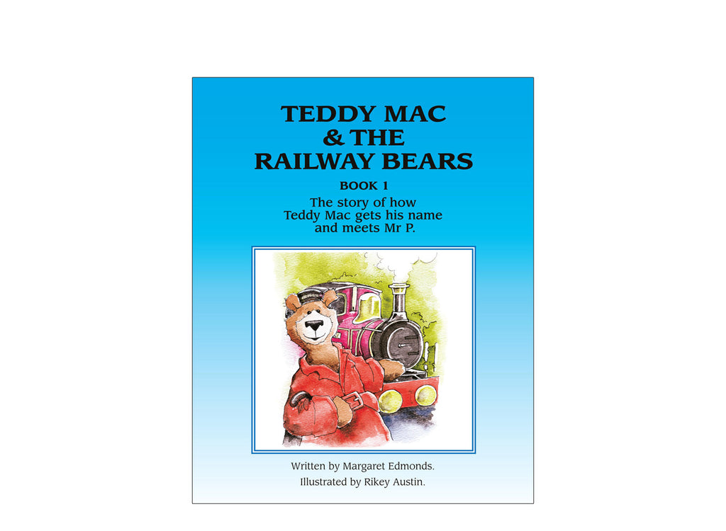 Teddy Mac and the Railway Bears Book 1