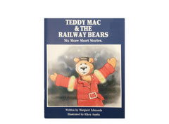 Teddy Mac and the Railway Bears - Six Short Stories