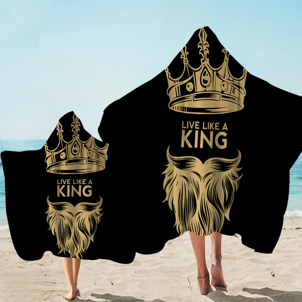 Live Like A King Hooded Towel
