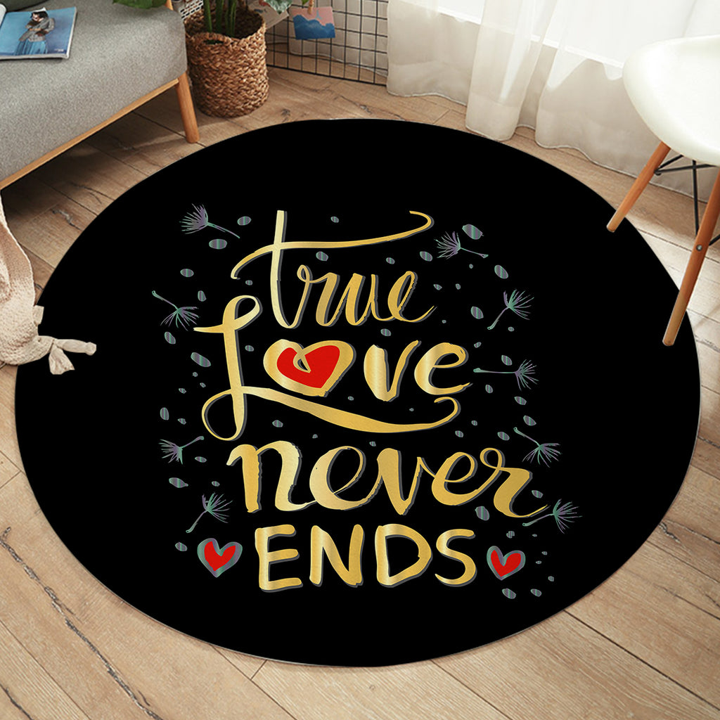 True Love Never Ends SW2072 Round Rug
