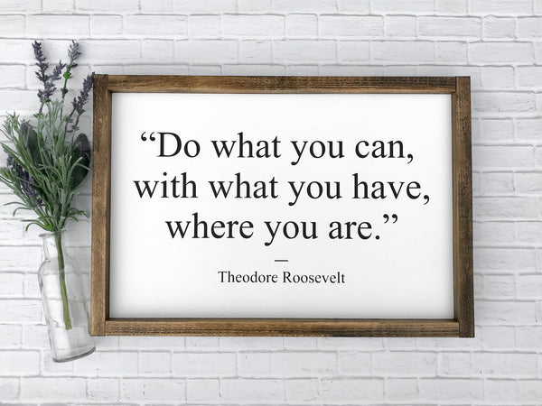 Do What You Can Framed Wood Sign 18 x 12