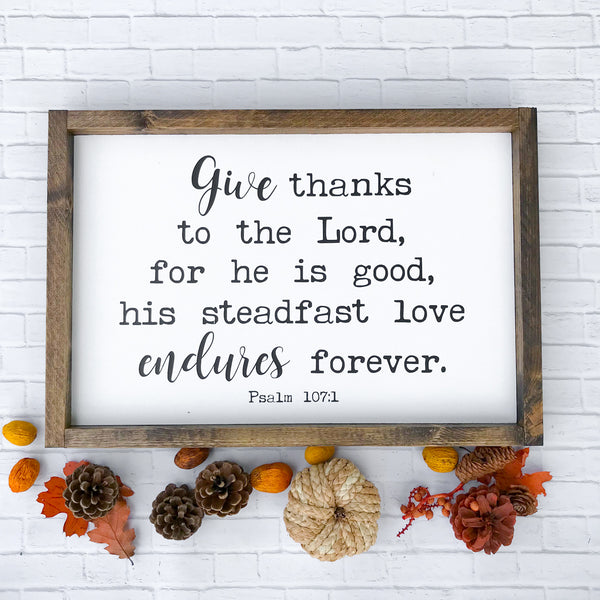 Give Thanks To The Lord Framed Wood Sign 20 x 14