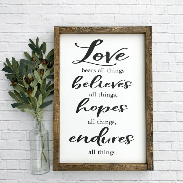 Love Bears All Things Framed Wood Sign 12 x 18