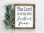 The Lord Is On My Side Framed Wood Sign 12 x 14