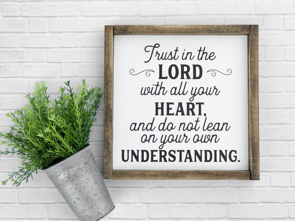 Trust in the Lord Framed Wood Sign 14 x 14