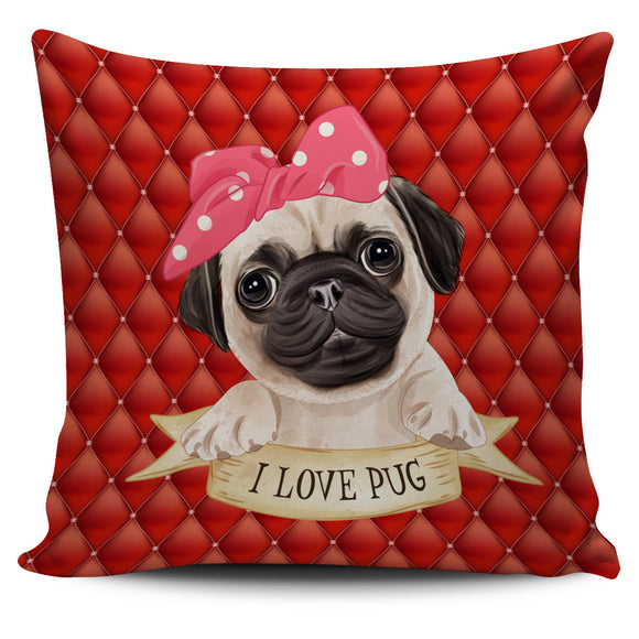 Cute I Love Pug Pillow Cover