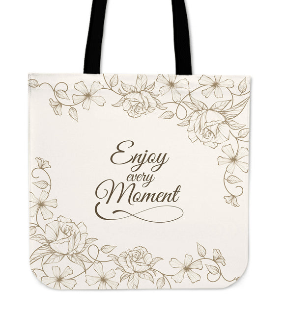 Enjoy Every Moment Cloth Tote Bag