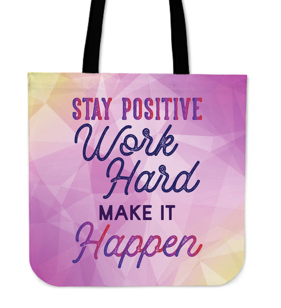 Stay Positive Cloth Tote Bag