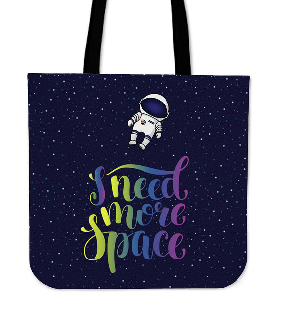 I Need More Space Cloth Tote Bag