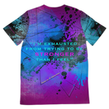 I'm exhausted from trying to be STRONGER than I feel vol.2. Fresh Street Wear T-shirt