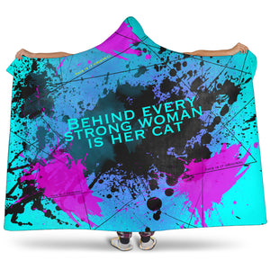 Behind every strong woman is her cat. Street Wear Art Design Hooded Blanket