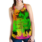 I am a magnet of miracles. Great Quotes Women's Racerback Tank