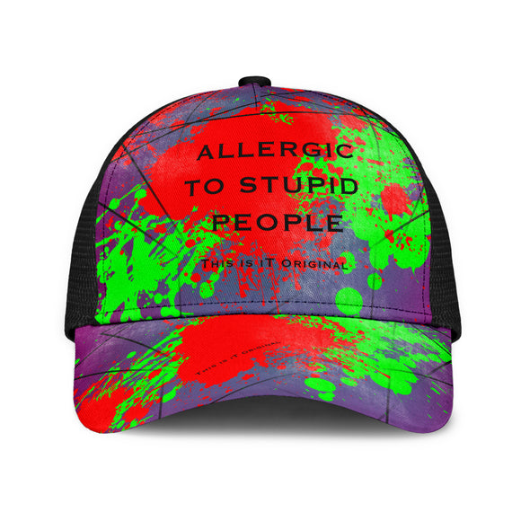 Perfect Quote - Allergic To Stupid People. Mesh Back Cap