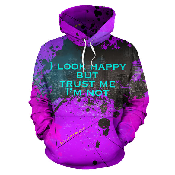 I look happy but trust me I'm not. Big City Life Design Hoodie