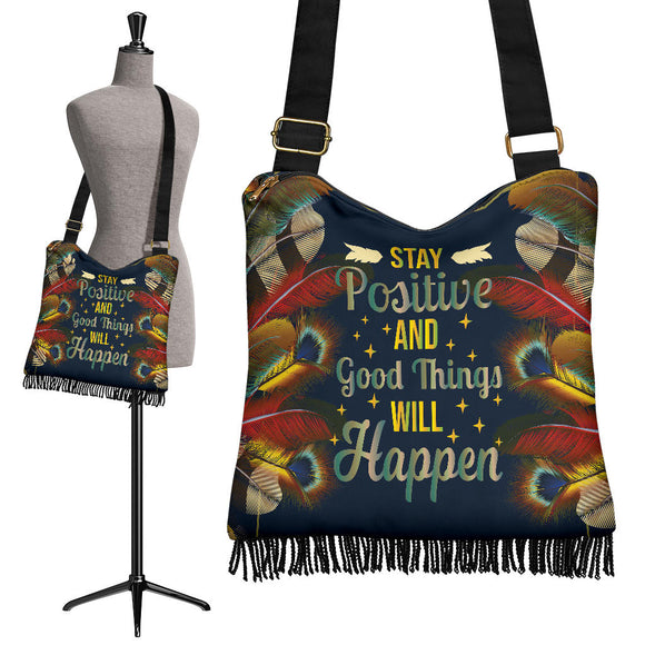 Stay Positive And Goods Things Will Happen Crossbody Boho Handbag