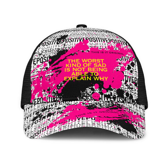 Sad quote positive design Mesh Back Cap. Sad and not being able to explain why