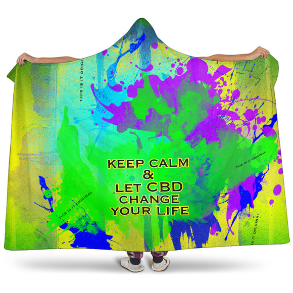 Keep calm & let CBD change your life. Super soft hooded blanket for lazy nights
