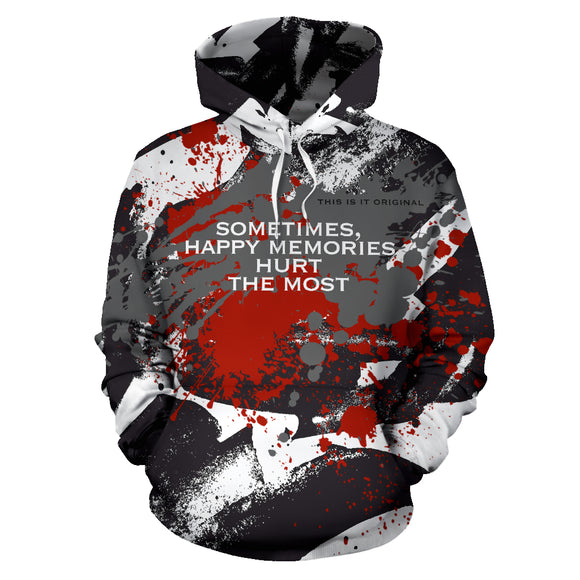 Happy memories hurt the most. Black & White Abstract Design All Over Hoodie