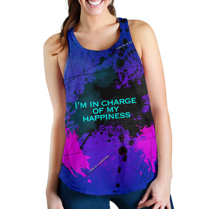I'm in charge of my happiness. Great Quotes Women's Racerback Tank