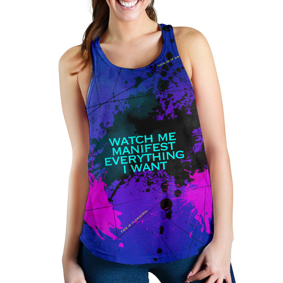Watch me manifest everything I want. Great Quotes Women's Racerback Tank