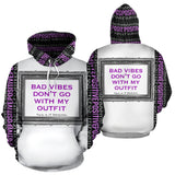 Bad vibes don't go with my outfit Simple Luxury Design in silver frame. Girl Boss Quote Hoodie