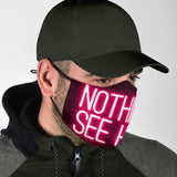 Nothin' To See Here Neon Design Protection Face Mask