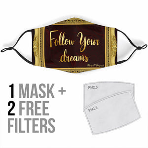 Magical Follow Your Dreams In Luxury Gold Frame Protection Face Mask