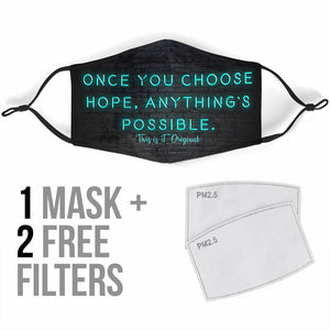 "Neon On The Wall Design ""Once You Choose Hope Anything's Possible"" Protection Face Mask"