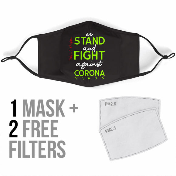 Stand And Fight - Against Virus Neon Green Style Protection Face Mask
