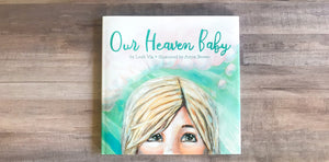 A children's book on miscarriage and the hope of Heaven