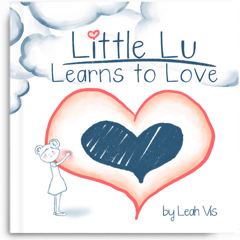 Little Lu Learns to Love - 8.5 x 8.5 paperback book