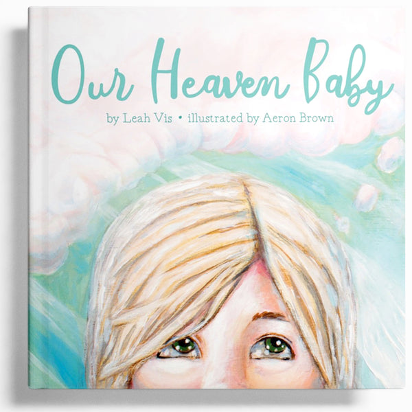 Our Heaven Baby - 10x10 hardcover book