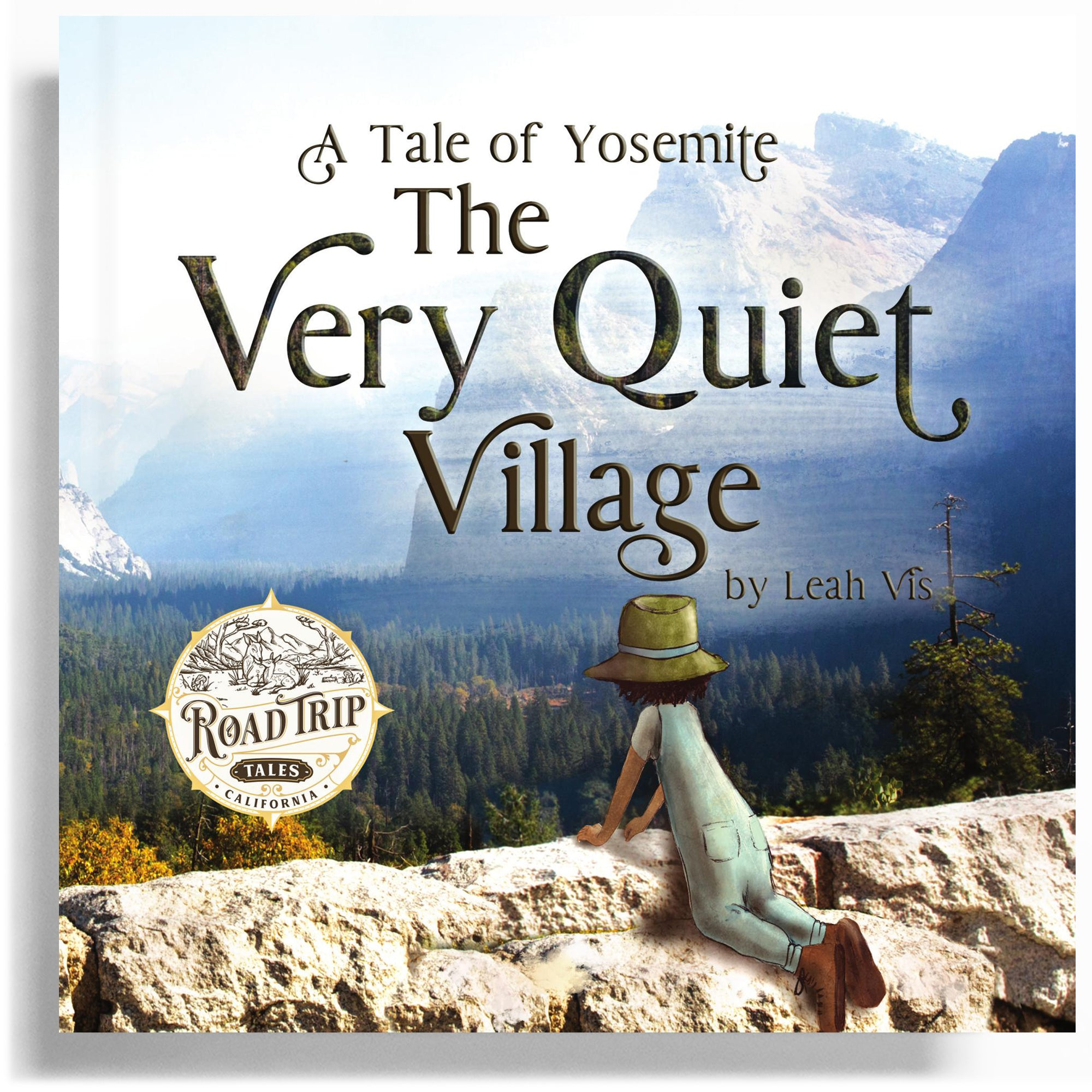 The Very Quiet Village: A Tale of Yosemite - 8.5 x 8.5 paperback