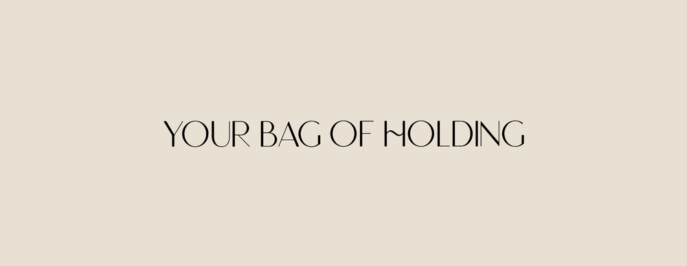 Your Bag of Holding