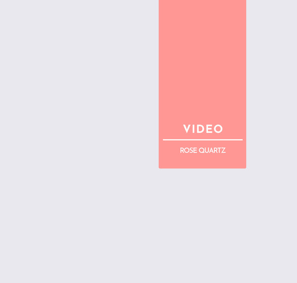Video | Rose Quartz Tutorial