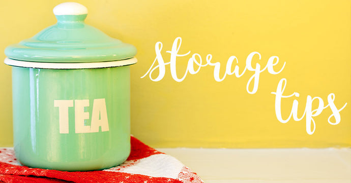 Tea Storage Tips