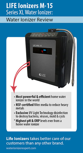 LIFE Ionizers M-15 Series XL : Water Ionizer Review