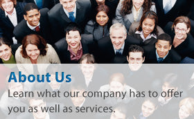About Us: Learn what our company has to offer you as well as services